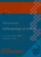 "2nd conference (2006): Opatija, Croatia: ""Anthropology in Action"""