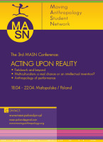 "3rd conference (spring 2007): Lopuszna, Poland: ""Acting Upon Reality"""