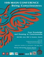 "10th conference (June 6-10, 2012): Kautzen, Lower-Austria: ""Being Consciousness – from Knowledge and Knowing to Consciousness"""